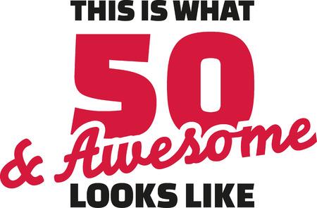 이것은 50과 멋진 모습 인 것입니다 - 50 번째 생일