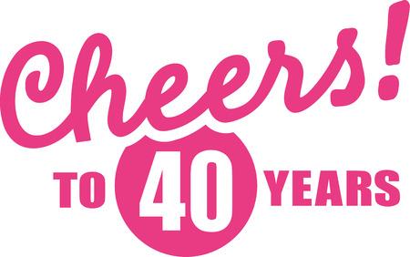Juicht aan 40 jaar - 40ste verjaardag Stock Illustratie