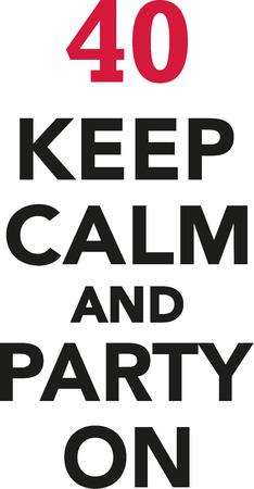 40 번째 생일 - 진정하고 파티를 열어 라.