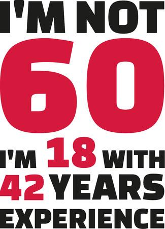 60 ではない、私は、42 年の経験 - 60 周年を祝う 18