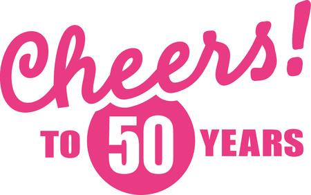 Cheers to 50 years - 50th birthday