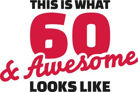 이것은 60과 멋진 모습 인 것입니다 - 60 번째 생일
