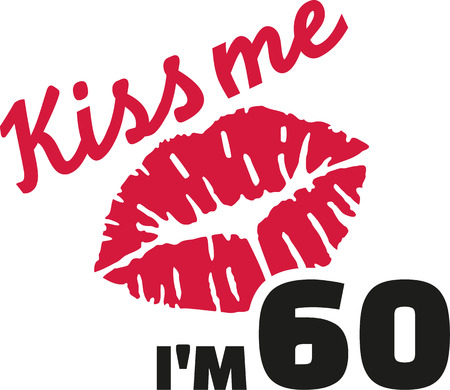 60th birthday - Kiss me I'm 60 矢量图像