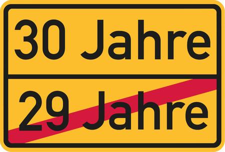 30th: 30th birthday - roadsign german