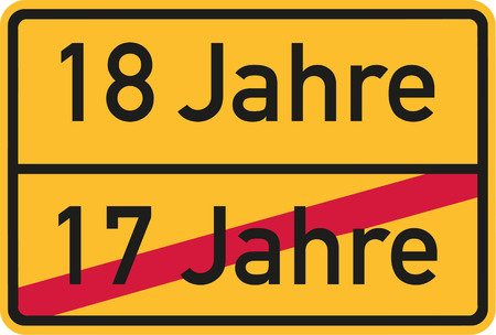 happy birthday 18: 18th birthday - roadsign german