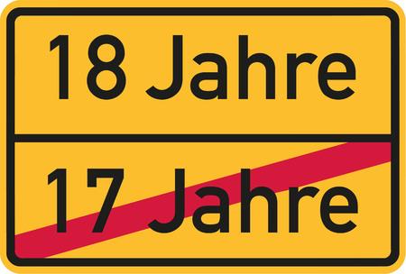 happy 18th birthday: 18th birthday - roadsign german