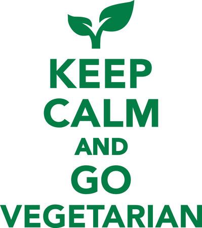 vegan: Keep calm and go vegetarian