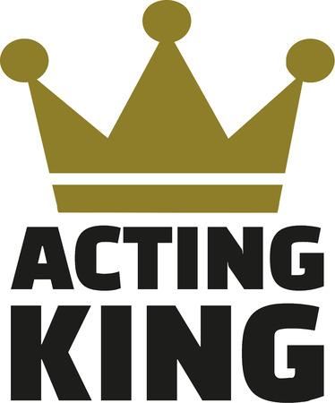 acting: Acting King