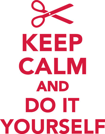 do it yourself: Keep calm and do it yourself Illustration