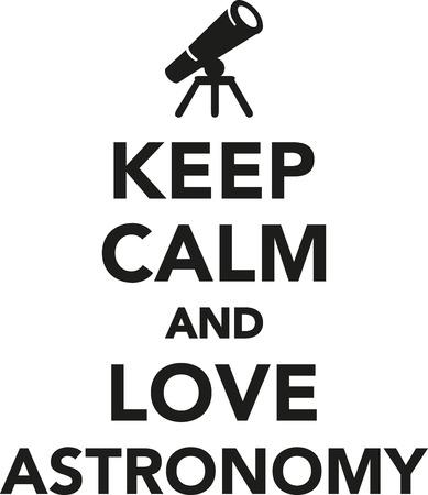 astronomy: Keep calm and love astronomy