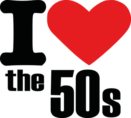 50s: I love the 50s