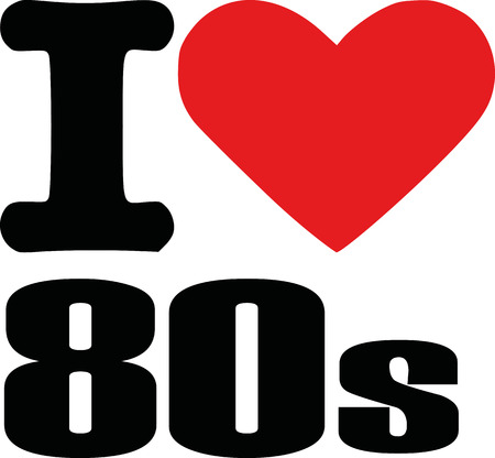 eighties: I love eighties