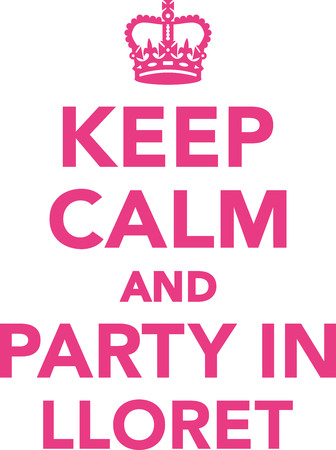keep in: Keep calm and party in lloret