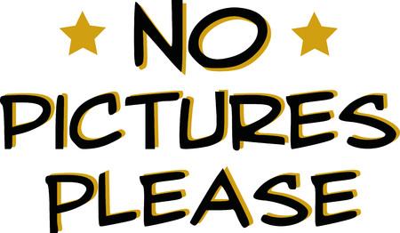eslogan: No hay fotos por favor lema