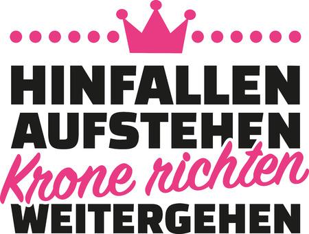 straighten: Fall down, get up, straighten crown, carry on. German.