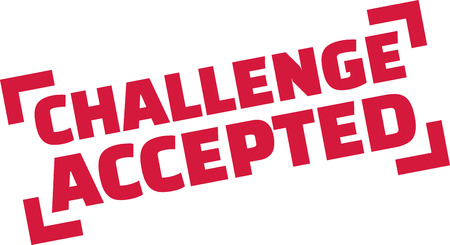 accepted: Challenge Accepted stamp Illustration