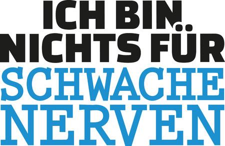 Im niet voor bangeriken. Duitse T-shirt design.
