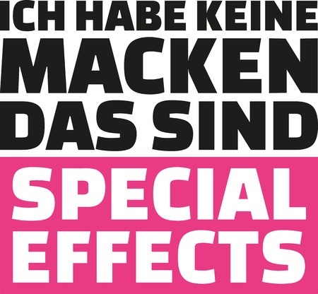 I don't have quirks that are special effects. German Saying. Vetores