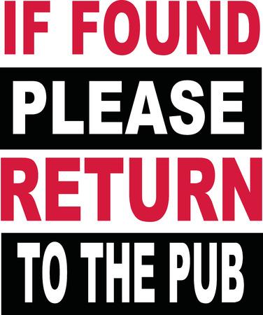 eslogan: T-Shirt slogan. If found please return tu the pub. Vectores