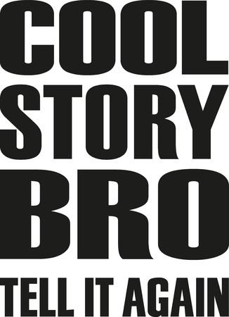 eslogan: Buena historia hermano. diseño del lema