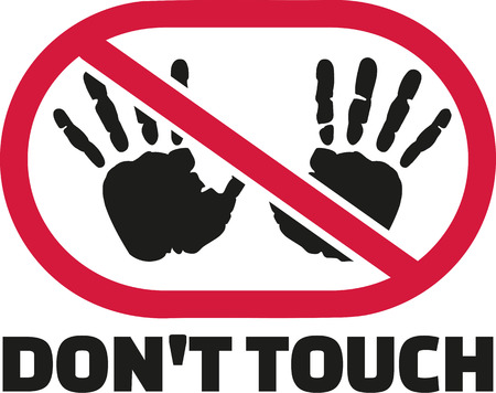 Don't touch sigh with hand prints