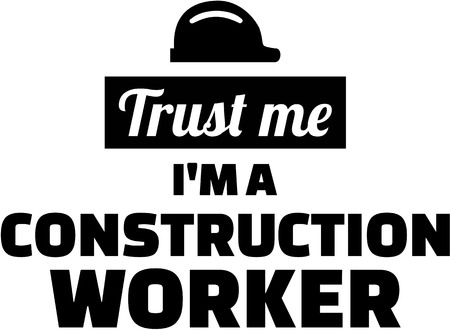 housebuilding: Trust me Im a construction worker