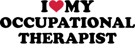 physical therapist: I love my occupational therapist Illustration