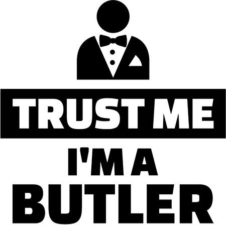 Trust me Im a butler