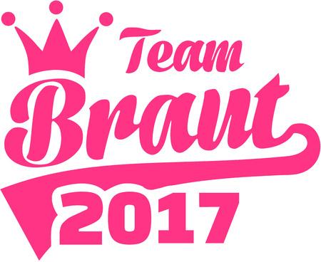 Team Bride 2017. German. Illustration