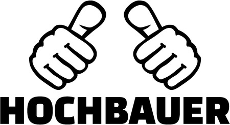 housebuilding: Building constructer. German job title with thumbs.