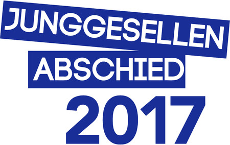 bachelor: Bachelor party 2017. German term.
