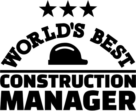 manager: Worlds best construction manager