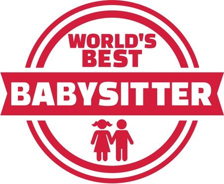 sitter: Worlds best Babysitter button Illustration