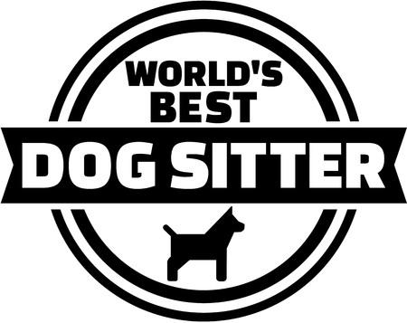 sitter: Worlds best dog sitter button