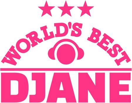 Worlds best Djane