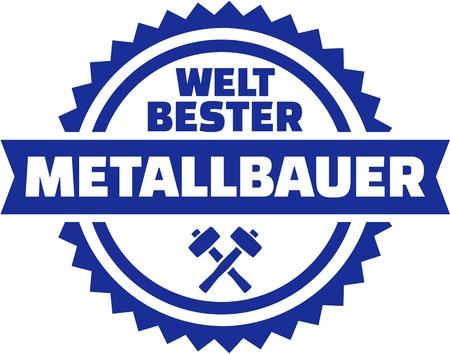Worlds best Metal worker german button
