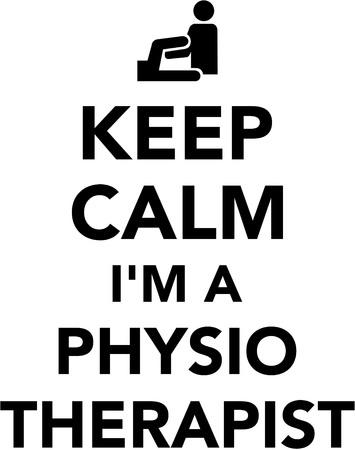 Guarde la calma que soy un fisioterapeuta Ilustración de vector
