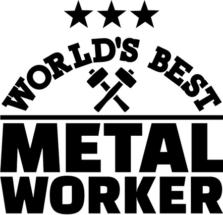 Worlds best Metal worker Illustration