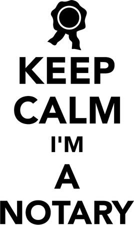 notary: Keep calm I am a notary