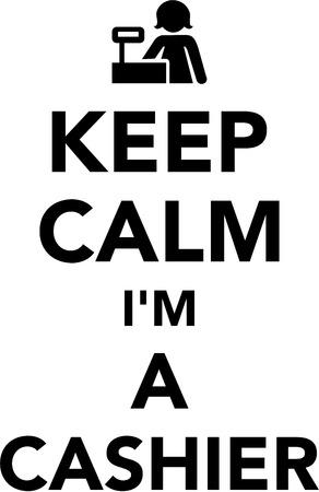 Keep calm I am cashier Ilustração