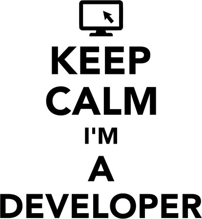 am: Keep calm I am a Developer Illustration