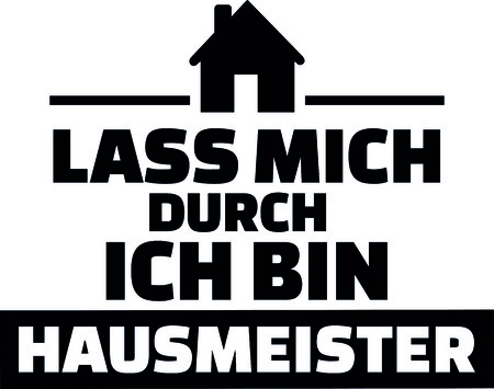 German words for let me through I am a janitor with house  Çizim