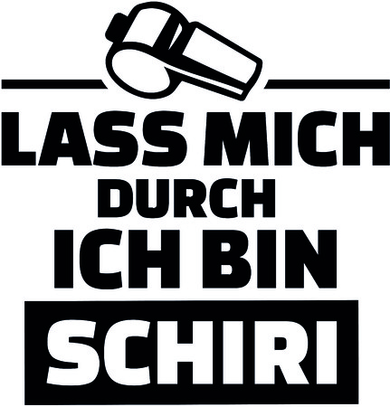 German words for let me through I am a referee with whistle
