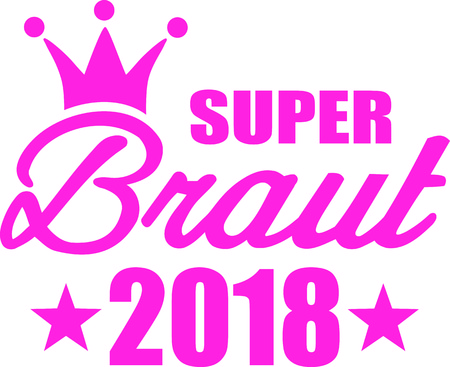 German word for super bride with crown and 2018 in pink.