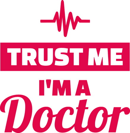 Trust me I am a doctor with heartbeat line red Illustration