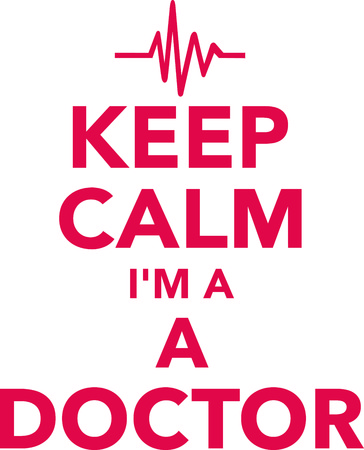 Keep calm I am a doctor with heartbeat line red