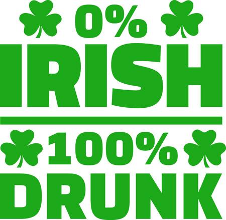 0 per cent irish 100 per cent drunk Stock Illustratie