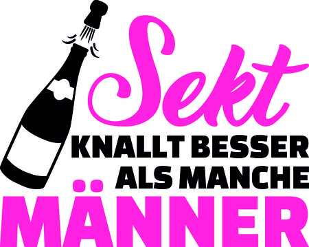 Champagne bangs better than some man slogan with sparkling wine bottle and pink letters in German.