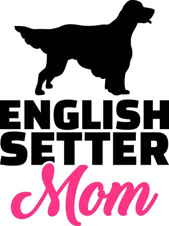 English Setter mom silhouette with pink word