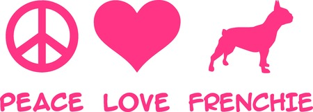 Peace, Love, Frenchie French Bulldog slogan